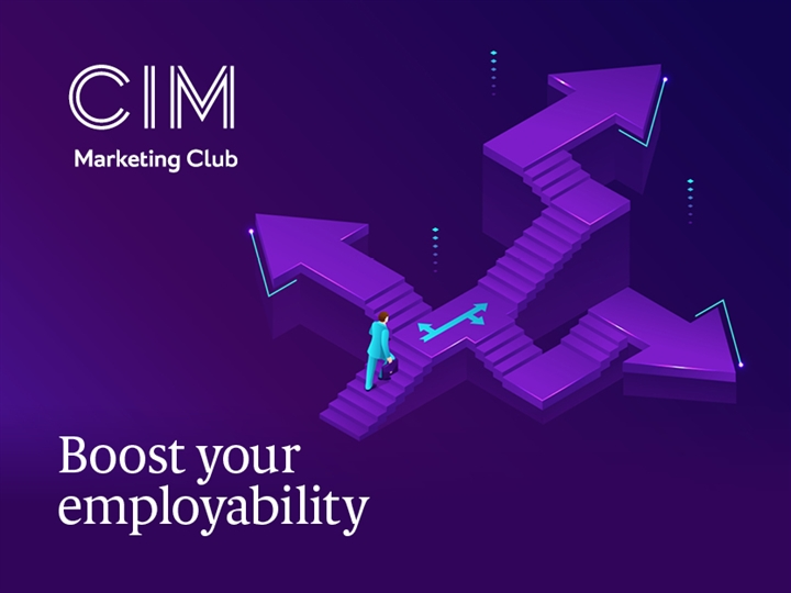 CIM Marketing Club: Boost Your Employability